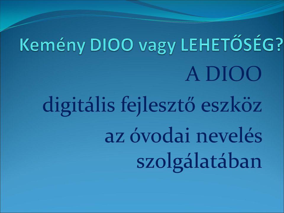 A DIOO digitális fejlesztő eszköz az óvodai nevelés szolgálatában