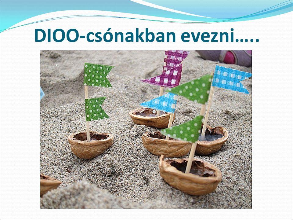 DIOO-csónakban evezni…..