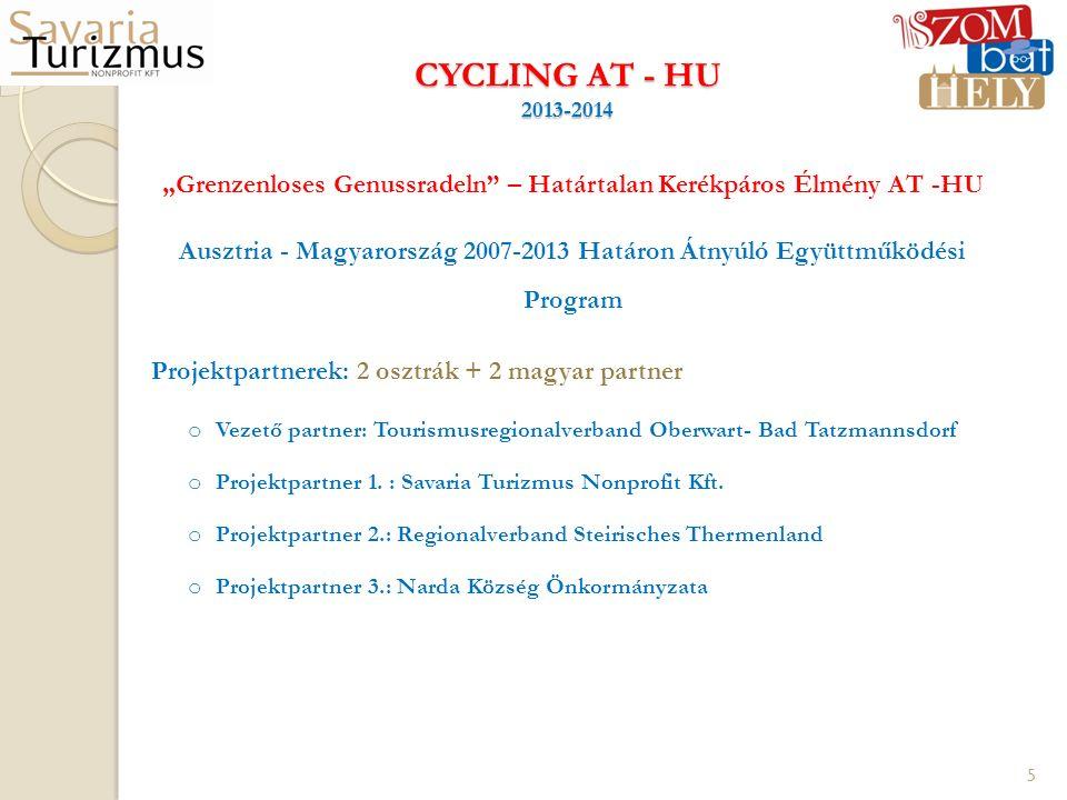 """CYCLING AT - HU 2013-2014 """"Grenzenloses Genussradeln"""" – Határtalan Kerékpáros Élmény AT -HU Ausztria - Magyarország 2007-2013 Határon Átnyúló Együttmű"""