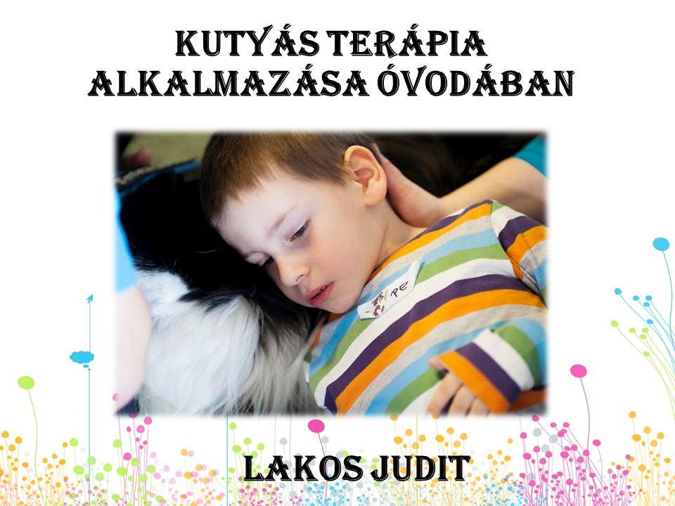 Kutyás terápia alkalmazása óvodában Lakos Judit