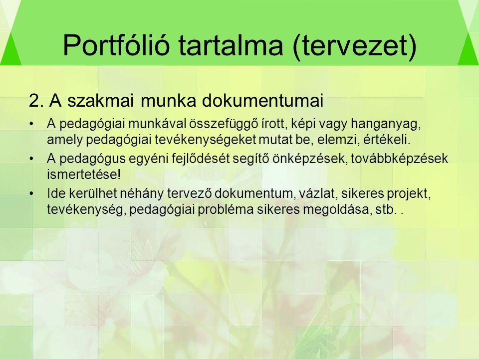 Portfólió tartalma (tervezet) 2.
