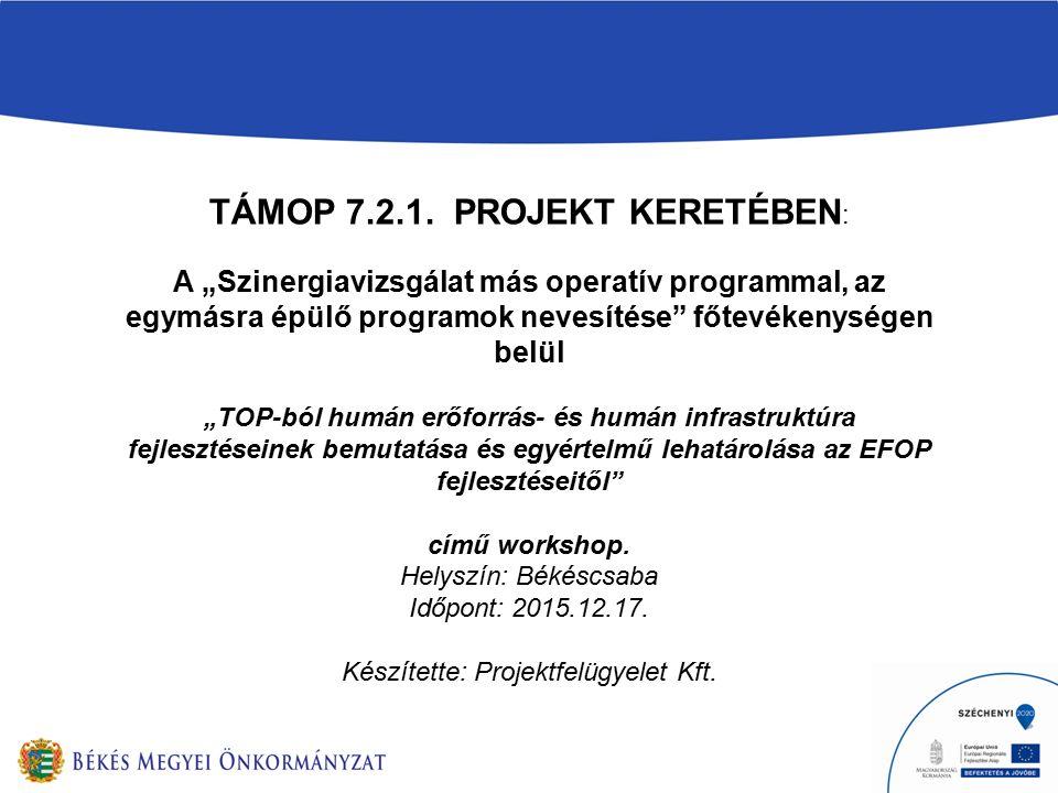 TÁMOP 7.2.1.