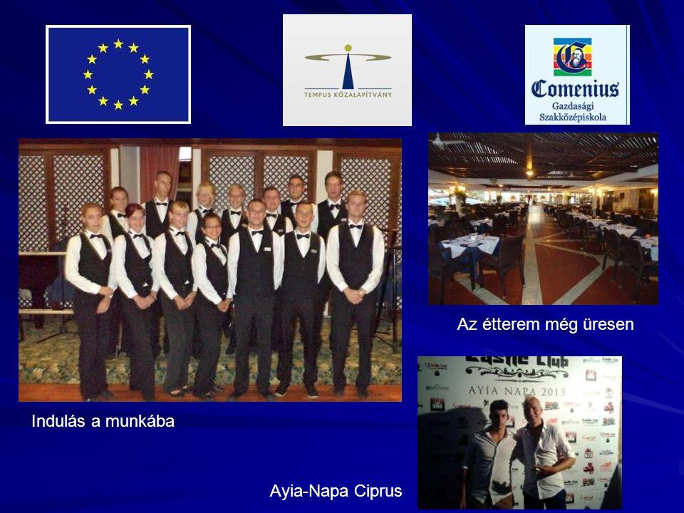 Ayia-Napa Ciprus Indulás a munkába Az étterem még üresen
