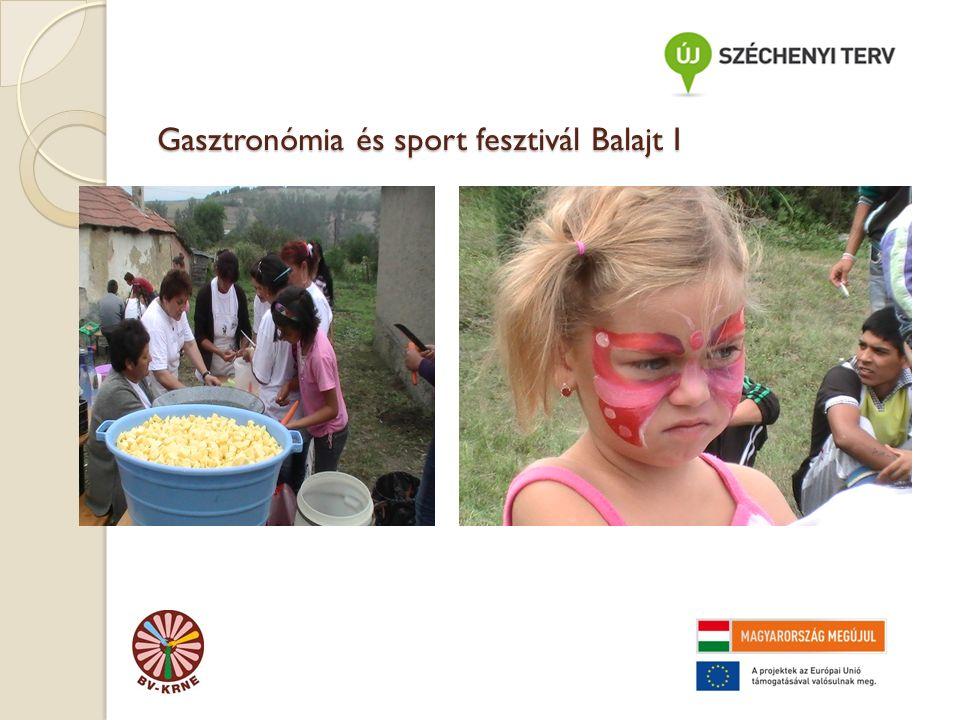 Gasztronómia és sport fesztivál Balajt I