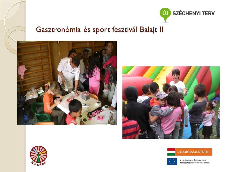Gasztronómia és sport fesztivál Balajt II