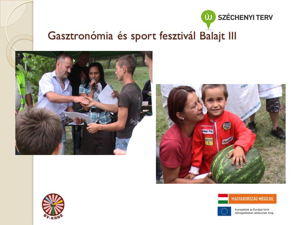 Gasztronómia és sport fesztivál Balajt III