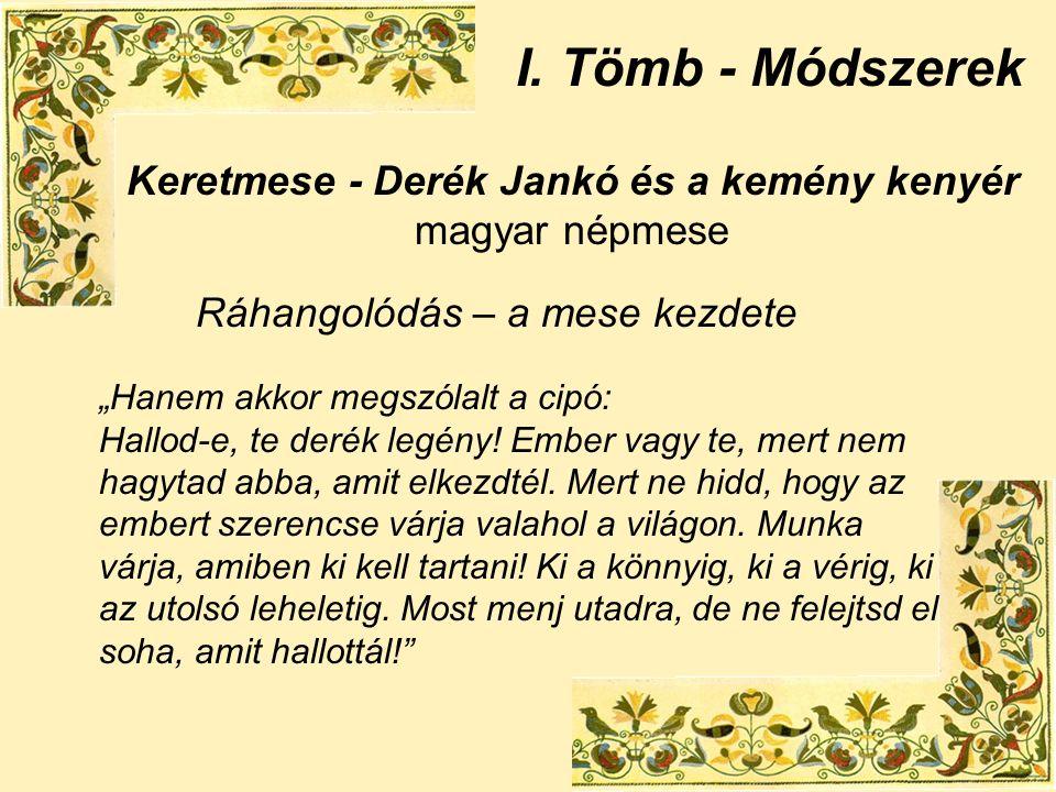 Keretmese - Derék Jankó és a kemény kenyér magyar népmese I.
