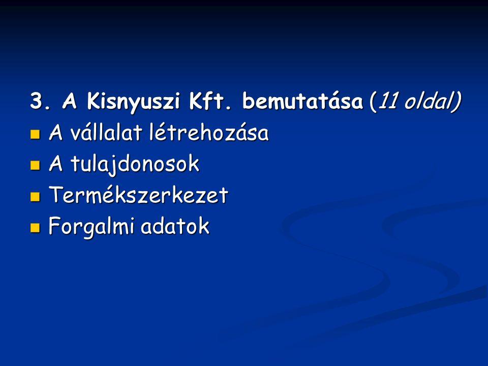 3. A Kisnyuszi Kft.