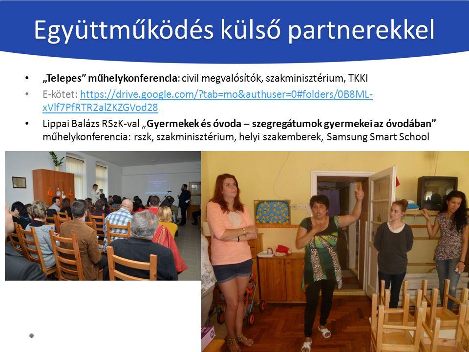 """Együttműködés külső partnerekkel """"Telepes"""" műhelykonferencia: civil megvalósítók, szakminisztérium, TKKI E-kötet: https://drive.google.com/?tab=mo&aut"""
