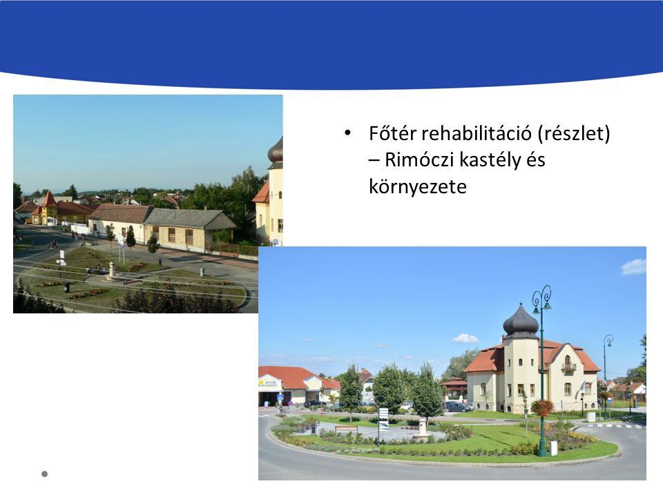 Főtér rehabilitáció (részlet) – Rimóczi kastély és környezete