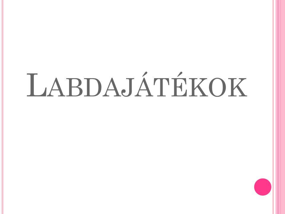 L ABDAJÁTÉKOK