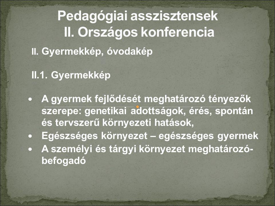 II. Gyermekkép, óvodakép II.1.
