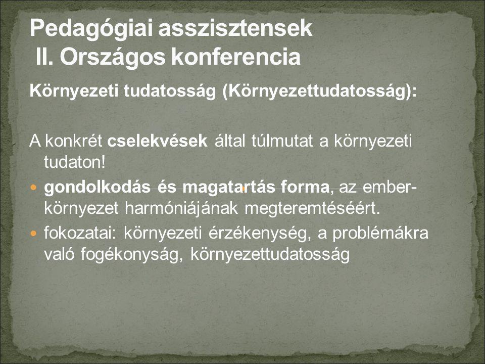 IV.Az óvodai élet megszervezésének elvei IV.2.