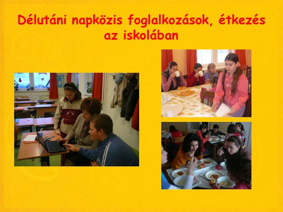 Délutáni napközis foglalkozások, étkezés az iskolában