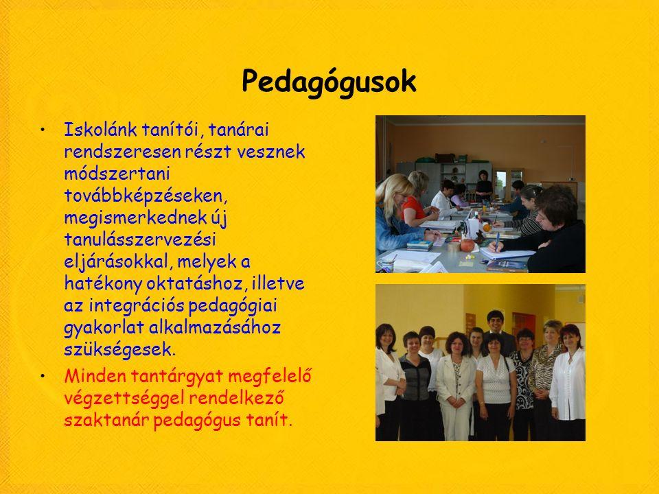 Pedagógusok Iskolánk tanítói, tanárai rendszeresen részt vesznek módszertani továbbképzéseken, megismerkednek új tanulásszervezési eljárásokkal, melye