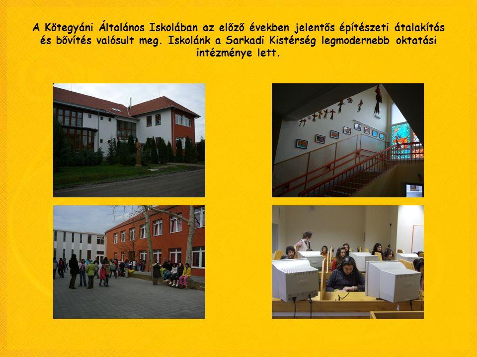 A Kötegyáni Általános Iskolában az előző években jelentős építészeti átalakítás és bővítés valósult meg. Iskolánk a Sarkadi Kistérség legmodernebb okt