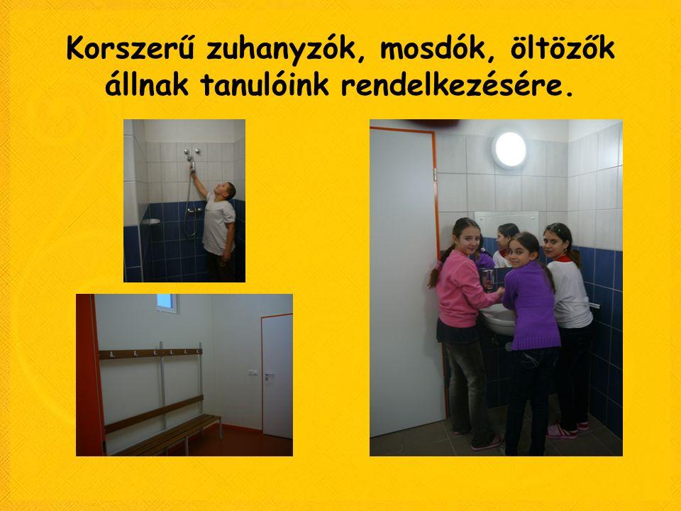 Korszerű zuhanyzók, mosdók, öltözők állnak tanulóink rendelkezésére.