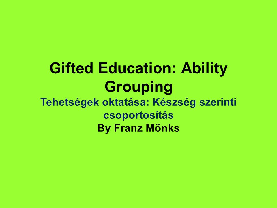 Development of gifted children is a life- long process.