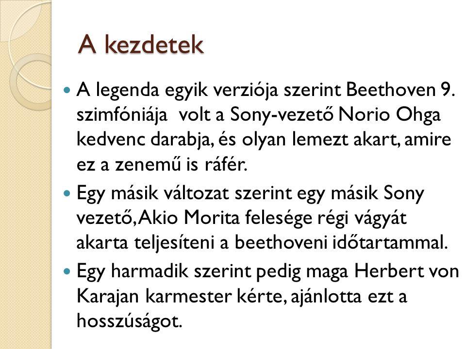 A kezdetek A legenda egyik verziója szerint Beethoven 9.