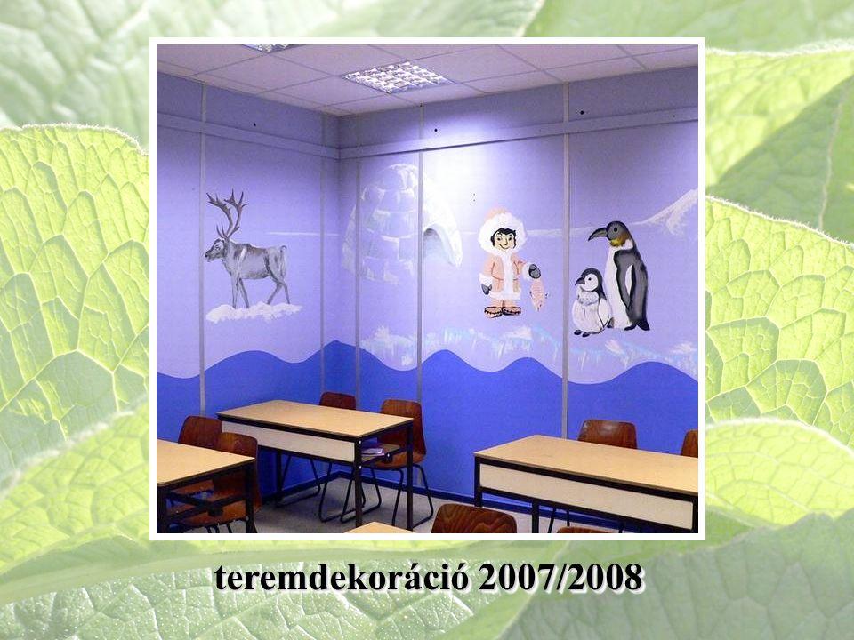 teremdekoráció 2007/2008