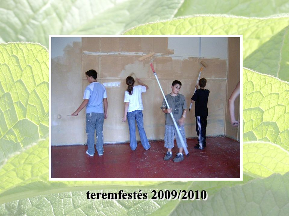 teremfestés 2009/2010