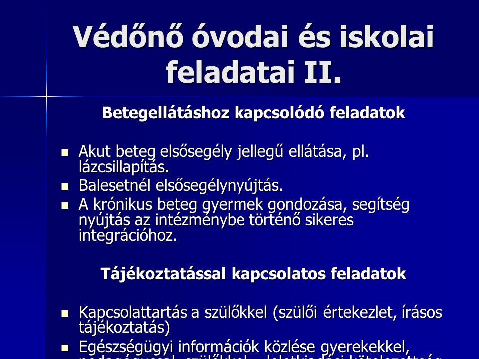 Védőnő óvodai és iskolai feladatai II.