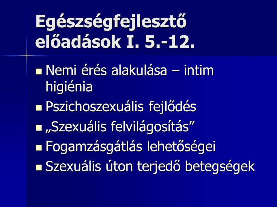 Egészségfejlesztő előadások I. 5.-12.