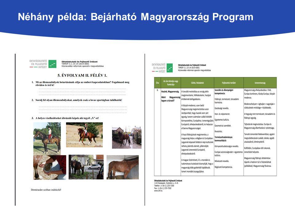 Néhány példa: Bejárható Magyarország Program