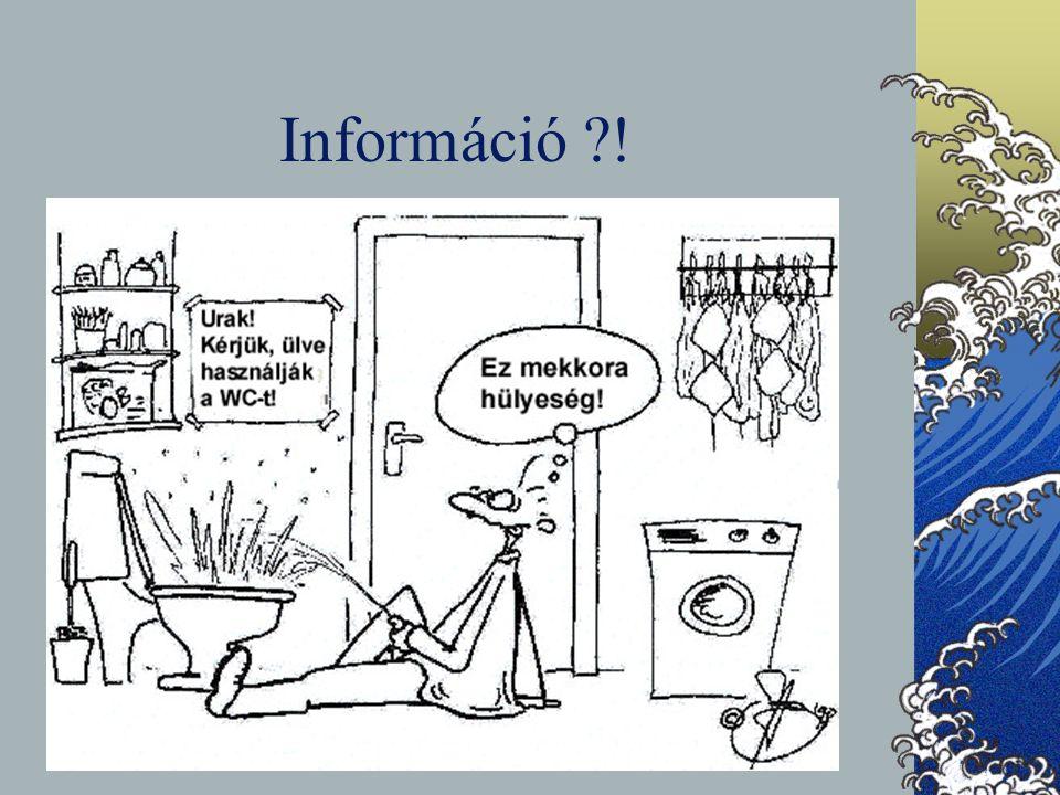 Információ ?!