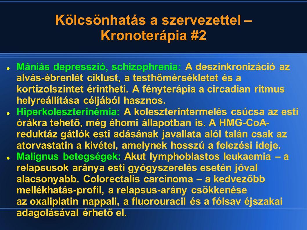 Kölcsönhatás a szervezettel – Kronoterápia #2 Mániás depresszió, schizophrenia: A deszinkronizáció az alvás-ébrenlét ciklust, a testhőmérsékletet és a