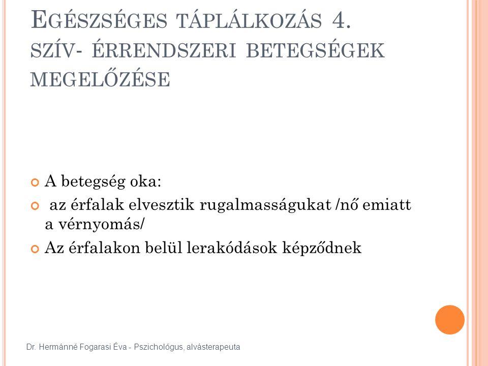 E GÉSZSÉGES TÁPLÁLKOZÁS 4.