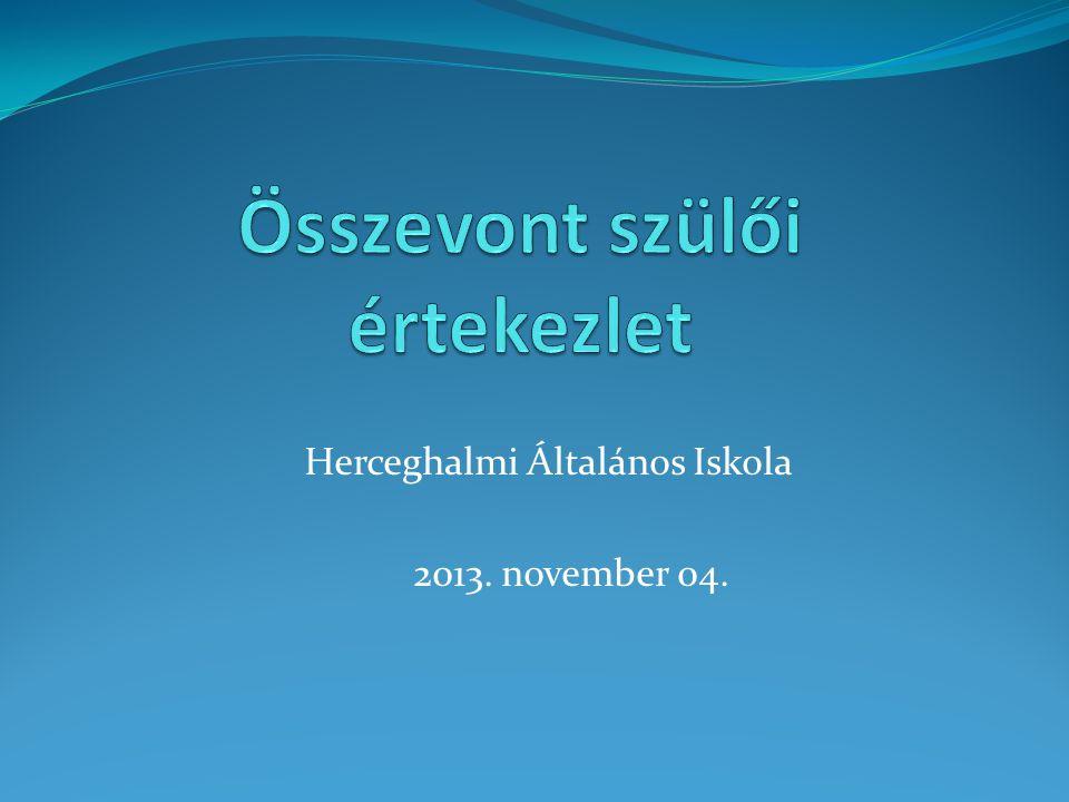Herceghalmi Általános Iskola 2013. november 04.