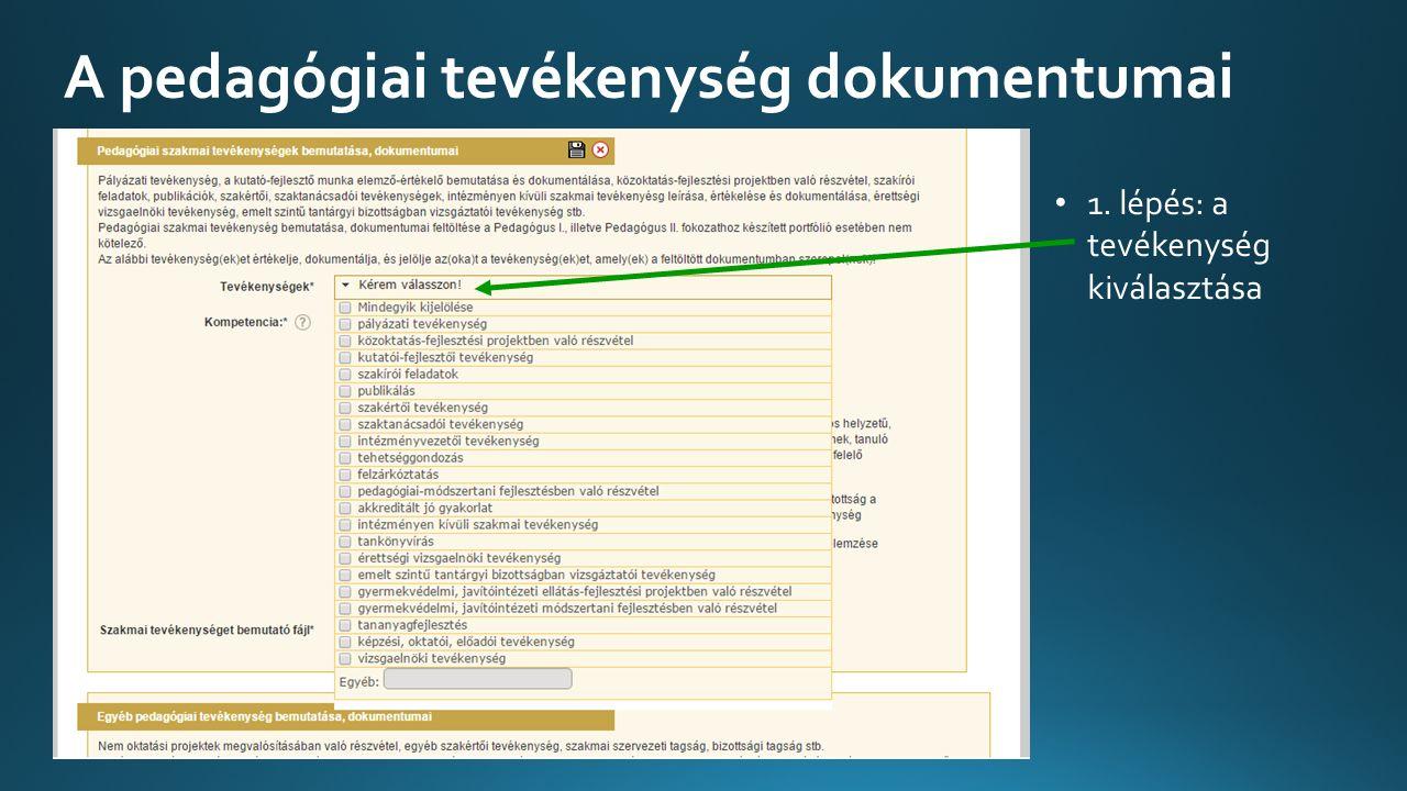 A pedagógiai tevékenység dokumentumai 1. lépés: a tevékenység kiválasztása
