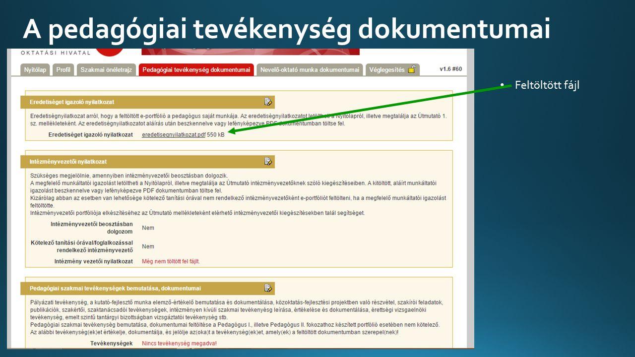 A pedagógiai tevékenység dokumentumai Feltöltött fájl