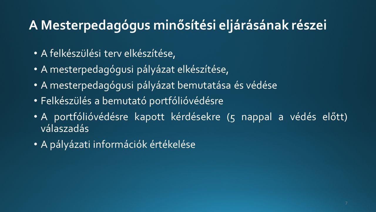 A minősítő bizottság tagjai Elnök (OH által delegált Mesterpedagógus, egyházi intézményben az egyházi pedagógiai-szakmai szolgáltató intézmény által jóváhagyott névjegyzéken szereplő szakértő) Tagjai (2 fő): OH által delegált szakértő (szakos) Intézményvezető, vagy vezető, vagy magasabb vezető, vagy ilyen munkakörben alkalmazott (utóbbinál nem előírás a szakvizsga) Intézményvezető minősítése esetén: OH-delegált, aki szakértő és legalább 5 éves vezetői vagy magasabb vezetői gyakorlattal rendelkezik 18