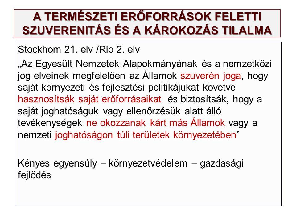 A TERMÉSZETI ERŐFORRÁSOK FELETTI SZUVERENITÁS ÉS A KÁROKOZÁS TILALMA Stockhom 21.