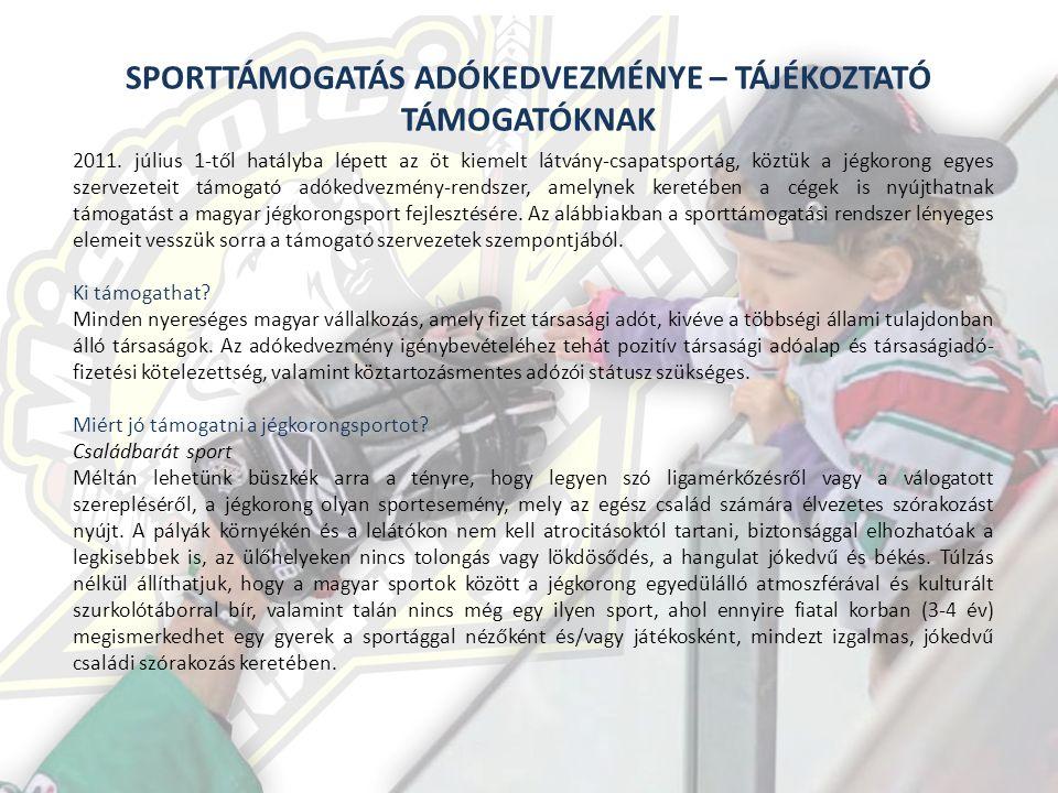 SPORTTÁMOGATÁS ADÓKEDVEZMÉNYE – TÁJÉKOZTATÓ TÁMOGATÓKNAK 2011.