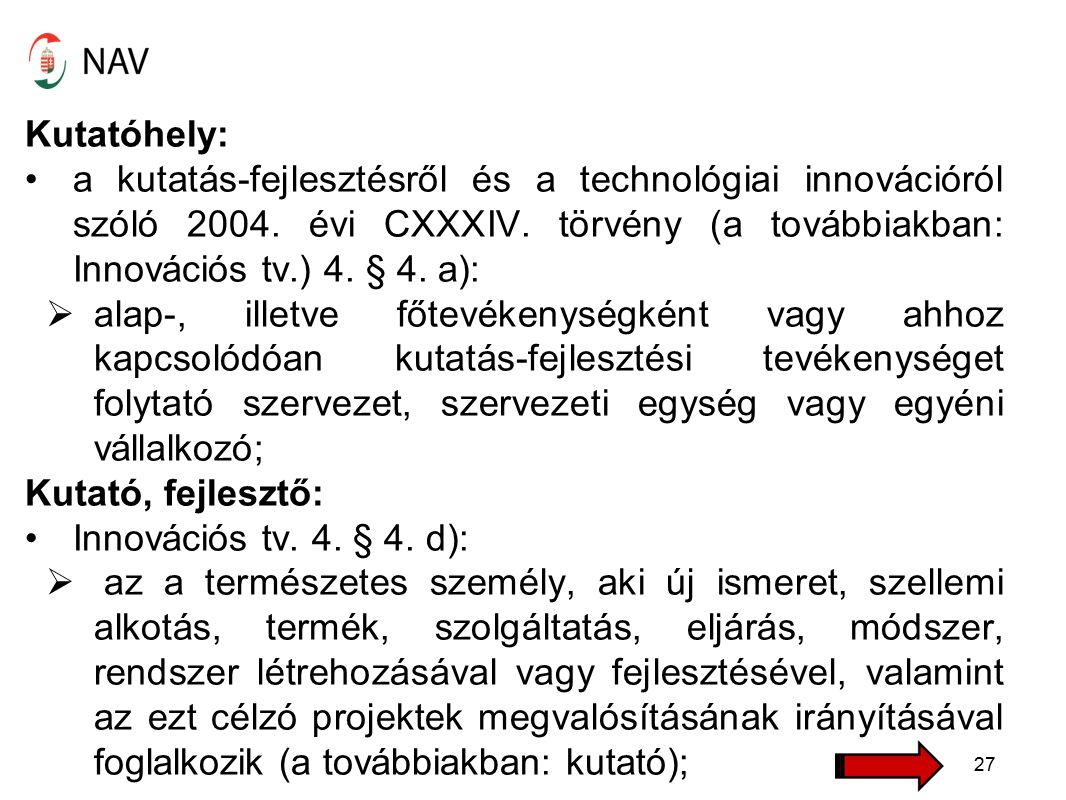 Kutatóhely: a kutatás-fejlesztésről és a technológiai innovációról szóló 2004.