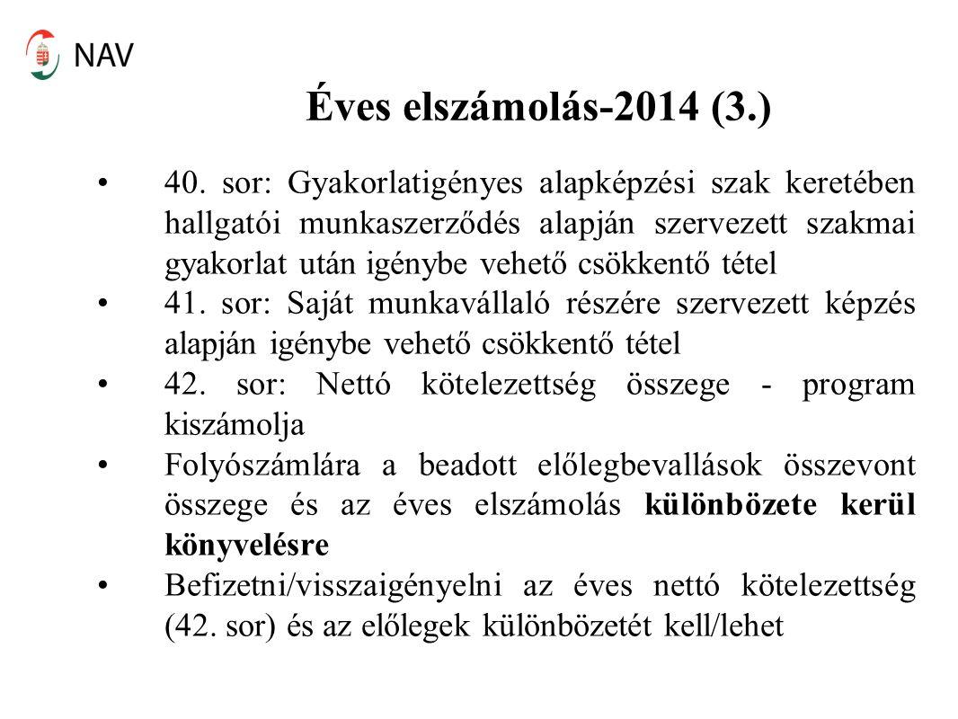 Éves elszámolás-2014 (3.) 40. sor: Gyakorlatigényes alapképzési szak keretében hallgatói munkaszerződés alapján szervezett szakmai gyakorlat után igén