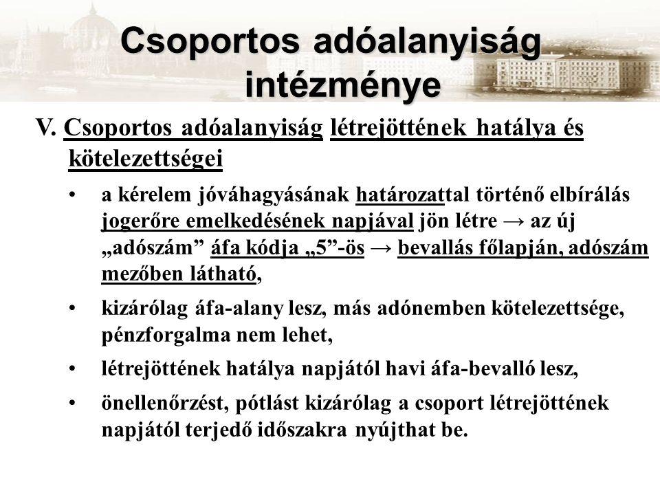 Csoportos adóalanyiság intézménye V.
