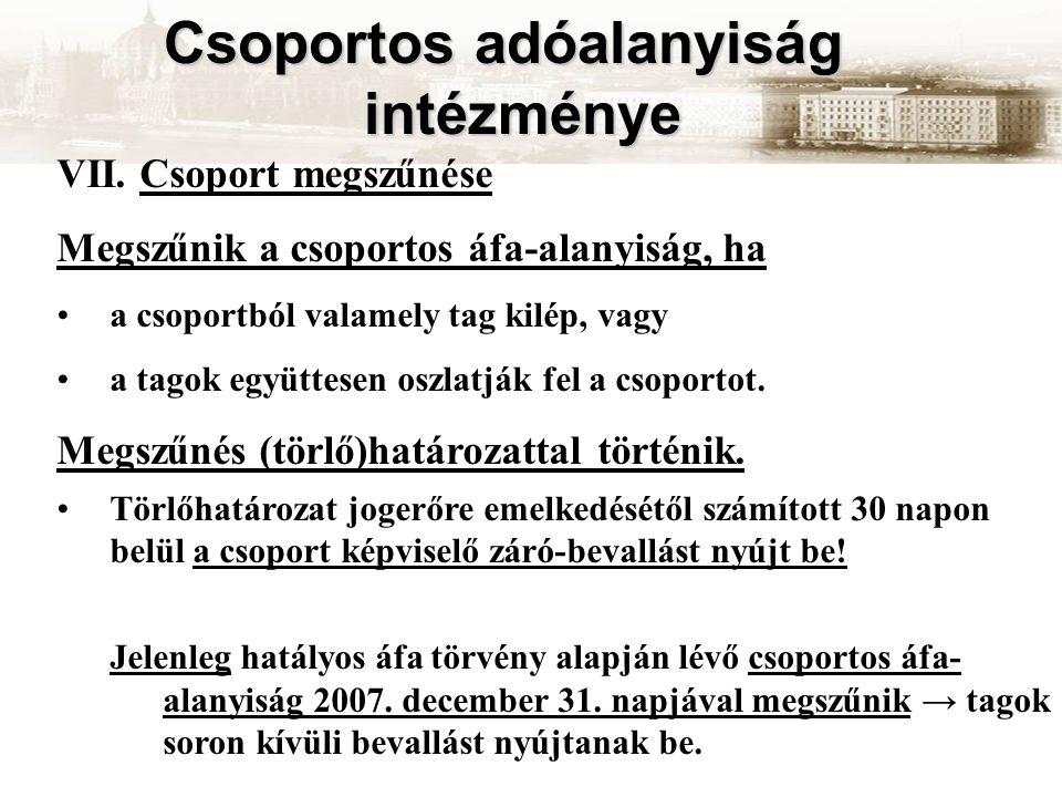 Csoportos adóalanyiság intézménye VII.