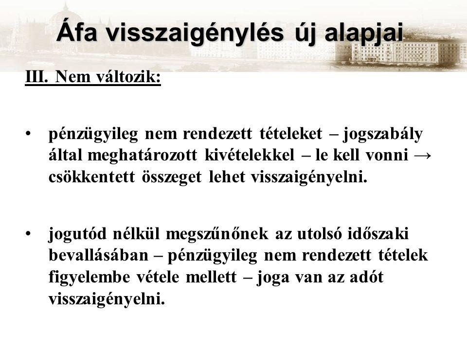 Áfa visszaigénylés új alapjai III.