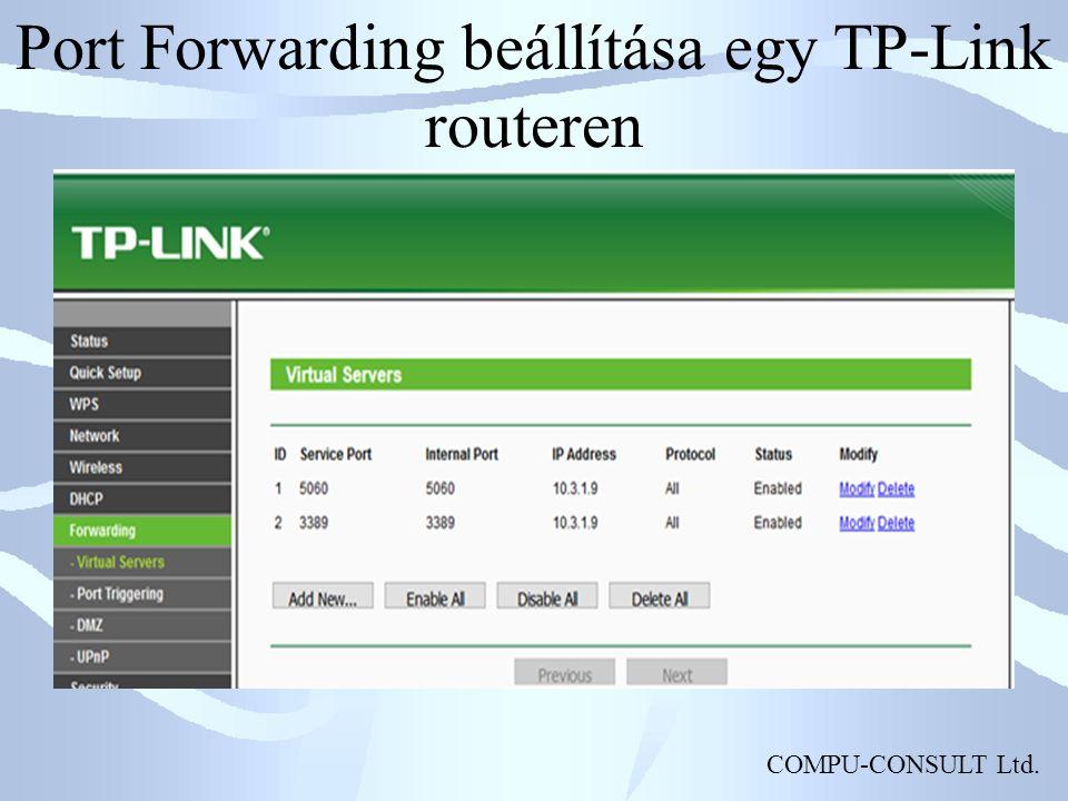 COMPU-CONSULT Ltd. Port Forwarding beállítása egy TP-Link routeren