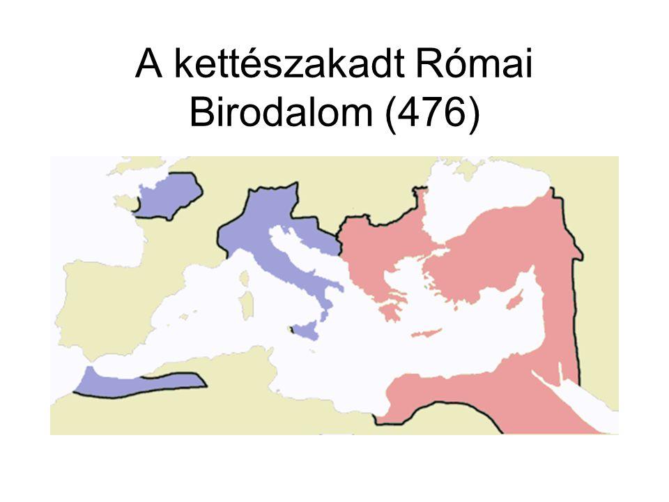 A kettészakadt Római Birodalom (476)