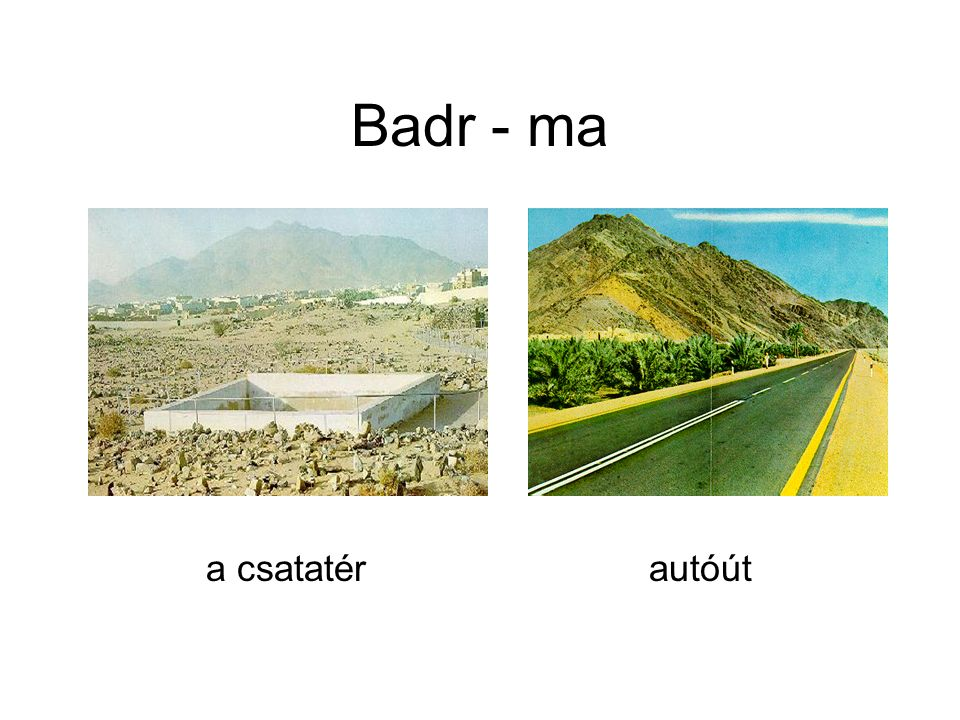 Badr - ma a csatatér autóút