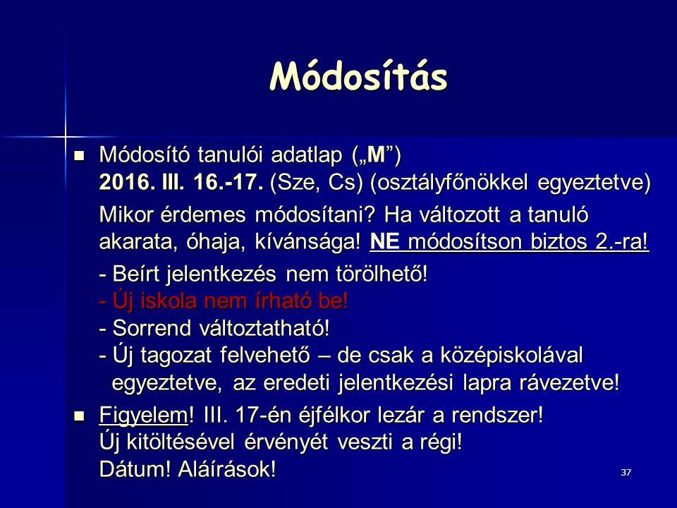 """Módosítás Módosító tanulói adatlap (""""M ) 2016.III."""