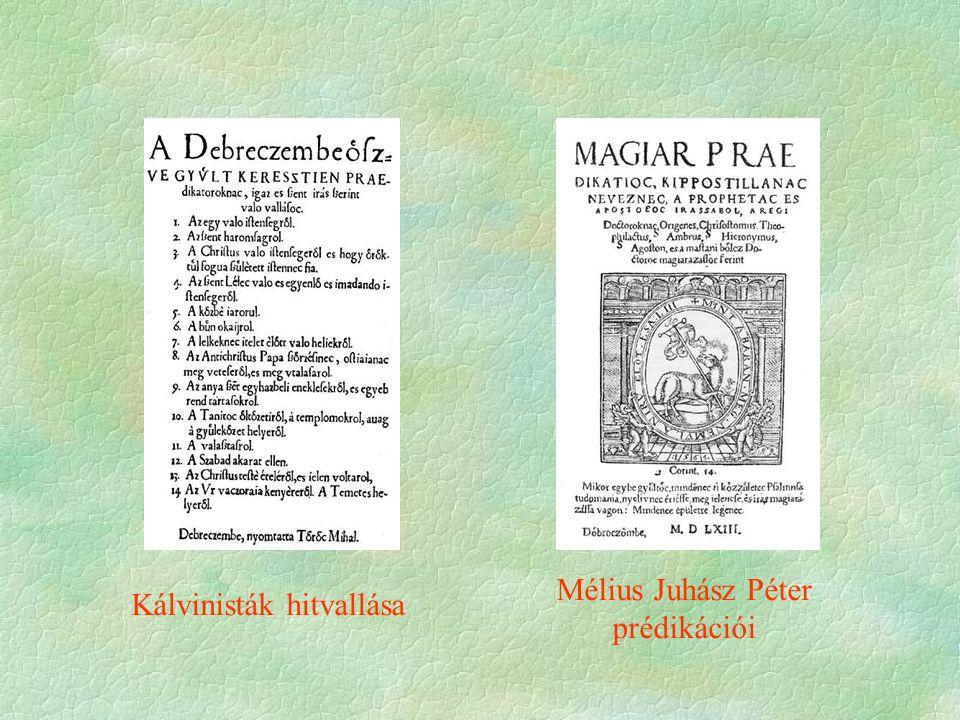 Mélius Juhász Péter prédikációi Kálvinisták hitvallása
