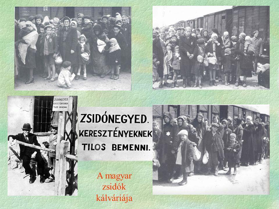 A magyar zsidók kálváriája