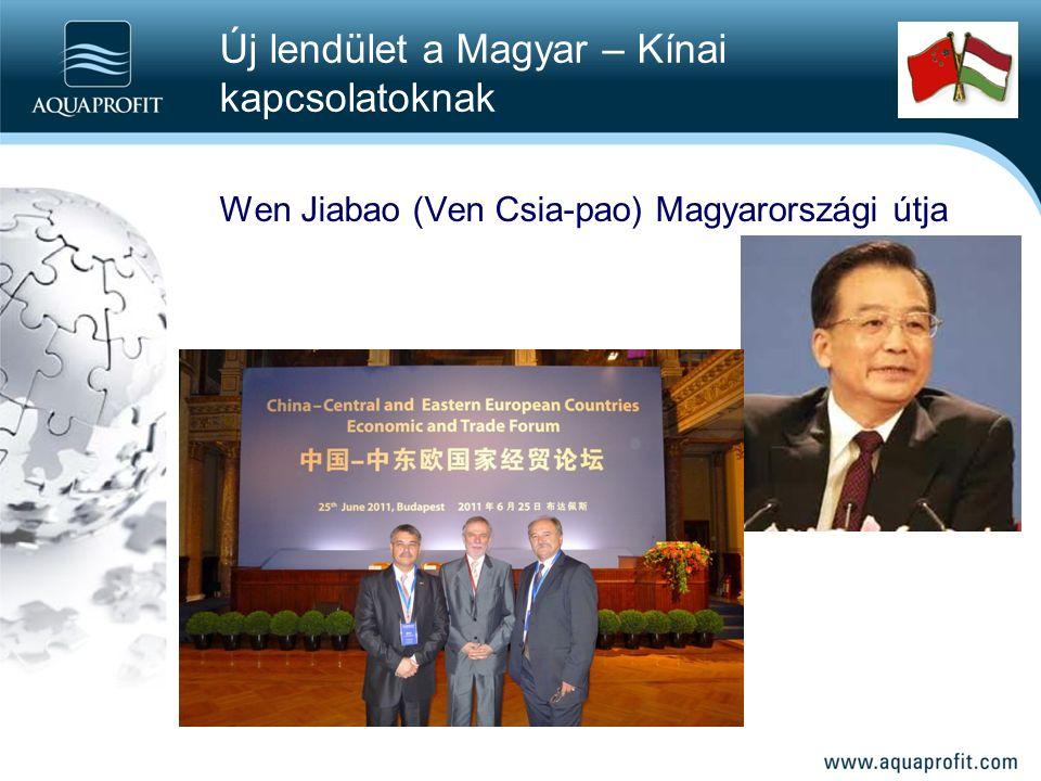 Wen Jiabao (Ven Csia-pao) Magyarországi útja Új lendület a Magyar – Kínai kapcsolatoknak