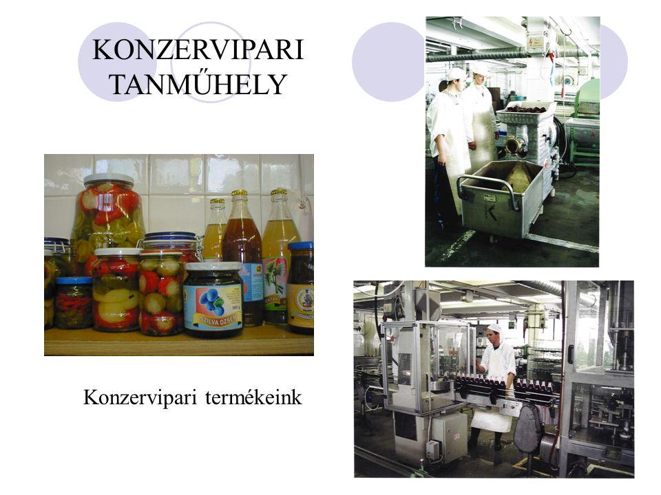 KONZERVIPARI TANMŰHELY Konzervipari termékeink